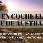 Ruta por el norte de Australia: De Cairns a Broome por la Savannah Way